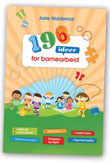 196 ideer for barnearbeid.indd
