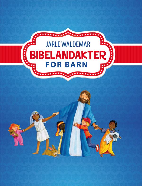 Bibelandakter for barn - Jarle Waldemar MED
