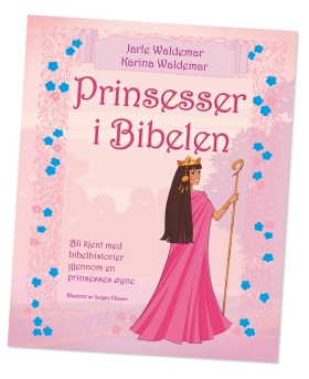 Prinsesser i Bibelen - Jarle Waldemar / Karina Waldemar